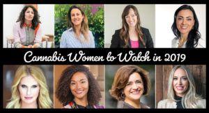 marijuana business women to watch, Cannabis Women to Watch in 2019