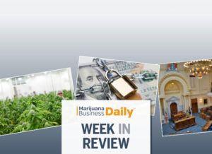 marijuana business, MMJ expansion moves forward in NJ, cannabis banking, Canada shortages toll & more