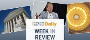Canopy Bruce Linton, Week in Review: Canopy's Linton out, NJ ups medical cannabis licenses, 280E MJ tax case a no-go with Supreme Court & more