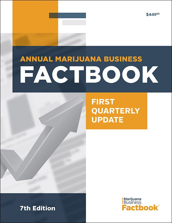 2019 Marijuana Business Factbook 7th Edition | Cannabis Industry Data