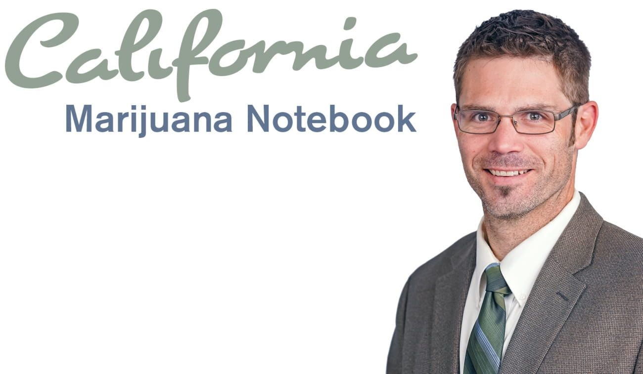 California marijuana tax, California Marijuana Notebook: Tax issues loom high on the agenda for state's cannabis industry