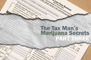 """Cover image for MJbizdaily's """"The Tax Man's Marijuana Secrets: Part Three"""""""